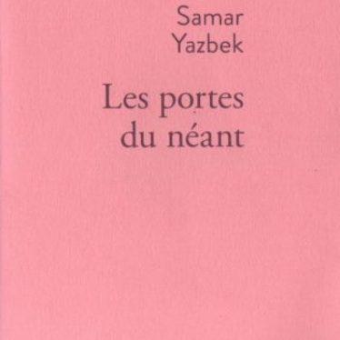 Fiche de lecture – Les portes du néant. Par Samar Yazbek